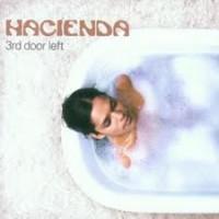 Purchase Hacienda - 3Rd Door Left