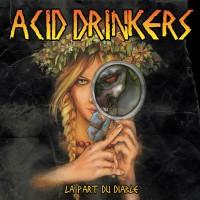 Purchase Acid Drinkers - La Part Du Diable