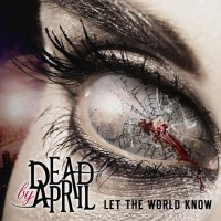 Purchase Dead By April - Let The World Know