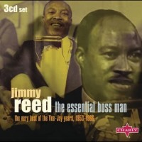 Purchase Jimmy Reed - The Essential Boss Man - The Very Best Of The Vee-Jay Years, 1953-1966 CD3