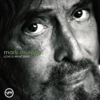 Purchase Mark Murphy - Love Is What Stays