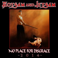 Purchase Flotsam And Jetsam - No Place For Disgrace (Rerecorded Version)