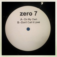 Purchase Zero 7 - On My Own (CDS)
