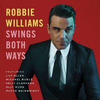 Purchase Robbie Williams - Swings Both Ways (Deluxe Edition)