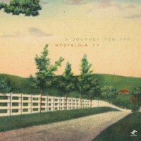 Purchase Nostalgia 77 - A Journey Too Far