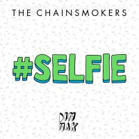 Purchase The Chainsmokers - #Selfie (CDS)