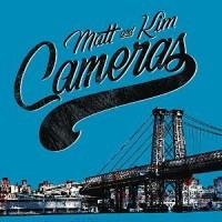 Purchase Matt & Kim - Cameras (CDS)