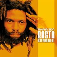 Purchase Takana Zion - Rasta Government