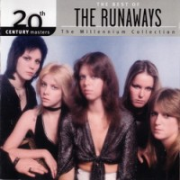 Purchase The Runaways - The Best Of The Runaways: 20Th Century Masters The Millennium Collection