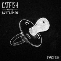 Purchase Catfish And The Bottlemen - Pacifier (CDS)