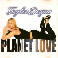 Purchase Taylor Dayne - Planet Love (MCD)