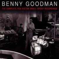 Purchase Benny Goodman - The Complete Rca Victor Small Group Recordings CD3