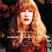 Purchase Loreena McKennitt - The Journey So Far: The Best of Loreena McKennitt CD2