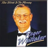 Purchase Roger Whittaker - New World In The Morning
