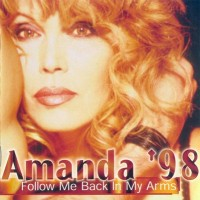 Purchase Amanda Lear - Amanda '98 - Follow Me Back In My Arms