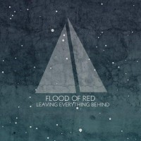 Purchase Flood Of Red - Leaving Everything Behind