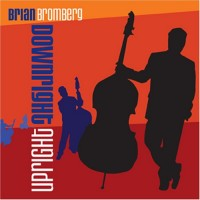 Purchase Brian Bromberg - Downright Upright