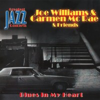 Purchase Joe Williams - Blues In My Heart (With Carmen Mcrae) (Vinyl)