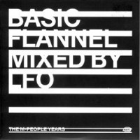 Purchase LFO - Basic Flannel (The M-People Years) (Mixed)