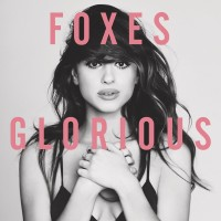 Purchase Foxes - Glorious