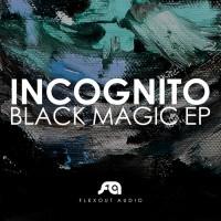 Purchase Incognito - Black Magic (EP)