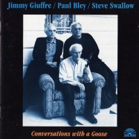 Purchase Jimmy Giuffre - Conversations With A Goose