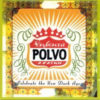 Purchase Polvo - Celebrate The New Dark Age (EP)