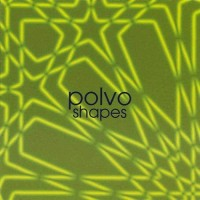 Purchase Polvo - Shapes