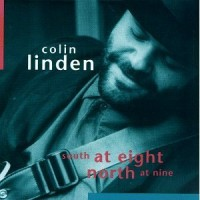 Purchase Colin Linden - South At Eight North At Nine