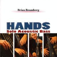Purchase Brian Bromberg - Hands: Solo Acoustic Bass
