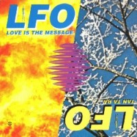 Purchase LFO - Love Is The Message (EP)