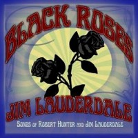 Purchase Jim Lauderdale - Black Roses