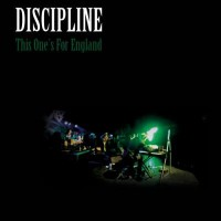 Purchase Discipline - This One's For England CD2