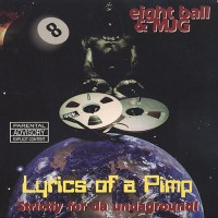 Purchase 8Ball & Mjg - Lyrics Of A Pimp (Reissued 2004)