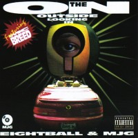 Purchase 8Ball & Mjg - On The Outside Looking In