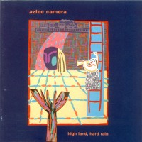 Purchase Aztec Camera - High Land, Hard Rain (Vinyl)