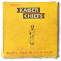 Purchase kaiser chiefs - Education, Education, Education & War