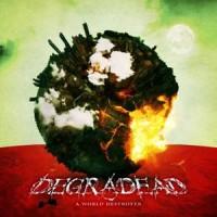 Purchase Degradead - A World Destroyer