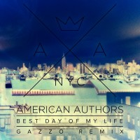 Purchase American Authors - Best Day Of My Life (Gazzo Remix) (CDS)