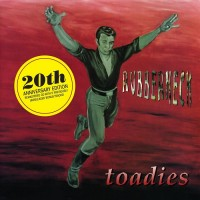 Purchase Toadies - Rubberneck (20Th Anniversary Edition)