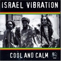 Purchase Israel Vibration - Cool And Calm