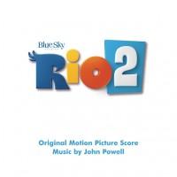 Purchase John Powell - Rio 2 (Original Motion Picture Soundtrack)