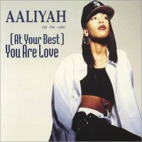 Purchase Aaliyah - (At Your Best) You Are Love (CDS)