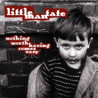 Purchase Little Man Tate - Nothing Worth Having Comes Easy