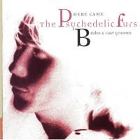 Purchase The Psychedelic Furs - B-Sides And Lost Grooves