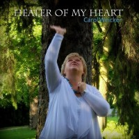 Purchase Carol Weicker - Healer Of My Heart