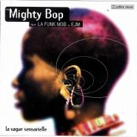 Purchase The Mighty Bop - La Vague Sensorielle