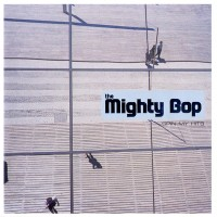 Purchase The Mighty Bop - Spin My Hits
