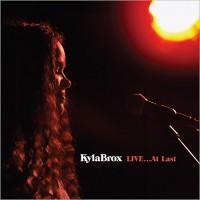 Purchase Kyla Brox - Live... At Last CD2