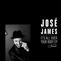 Purchase José James - It's All Over Your Body (EP)